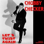 涙のBossリクエスト曲 Vol.61 は『Let's Twist Again』by Chubby Checker