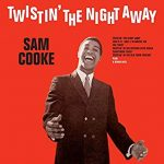 涙のBossリクエスト曲 Vol.64 は『Twistin' the Night Away』by Sam Cooke