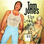 涙のBossリクエスト曲 Vol.95は『If I Only Knew』by Tom Jones